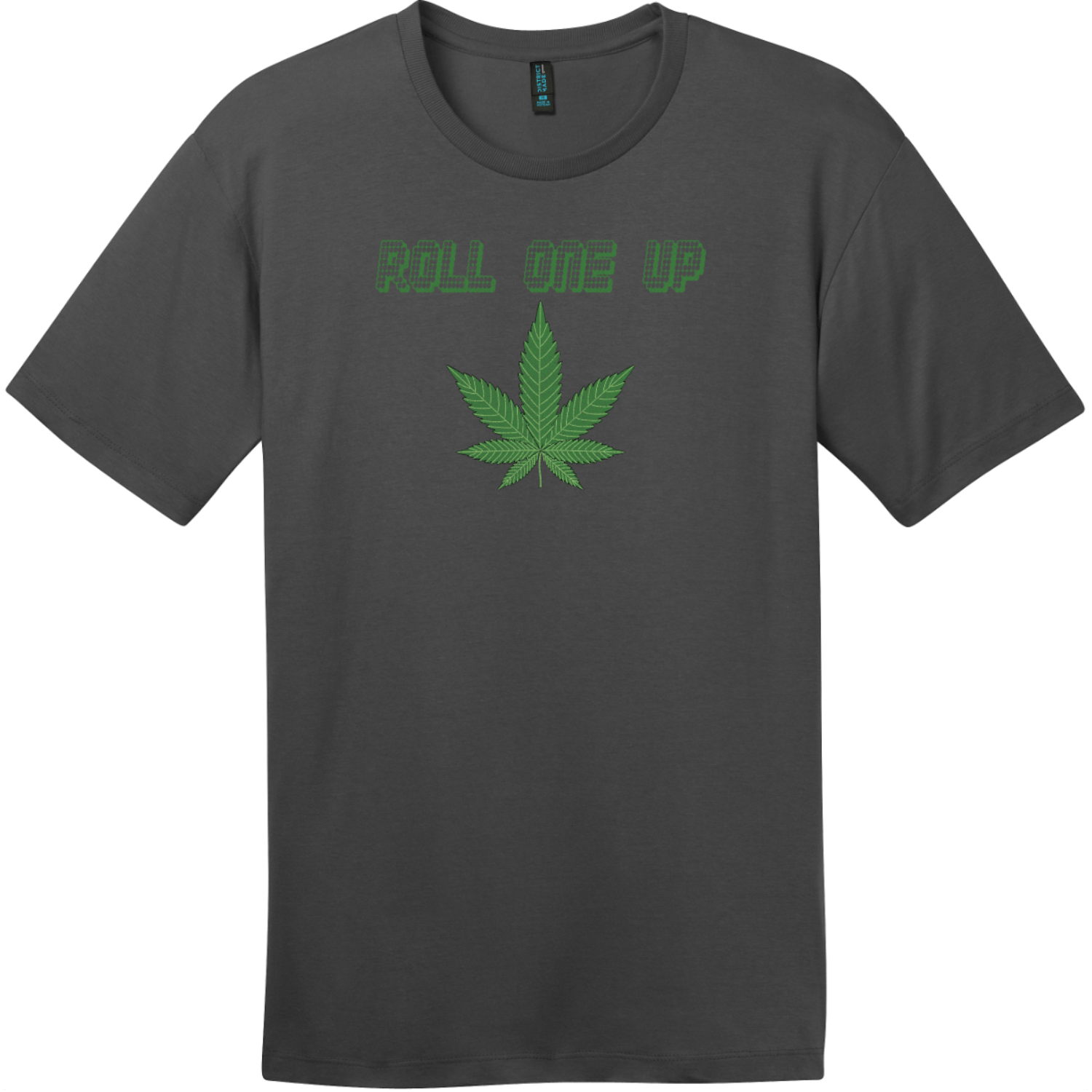 Roll One Up Weed T-Shirt Charcoal District Perfect Weight Tee DT104