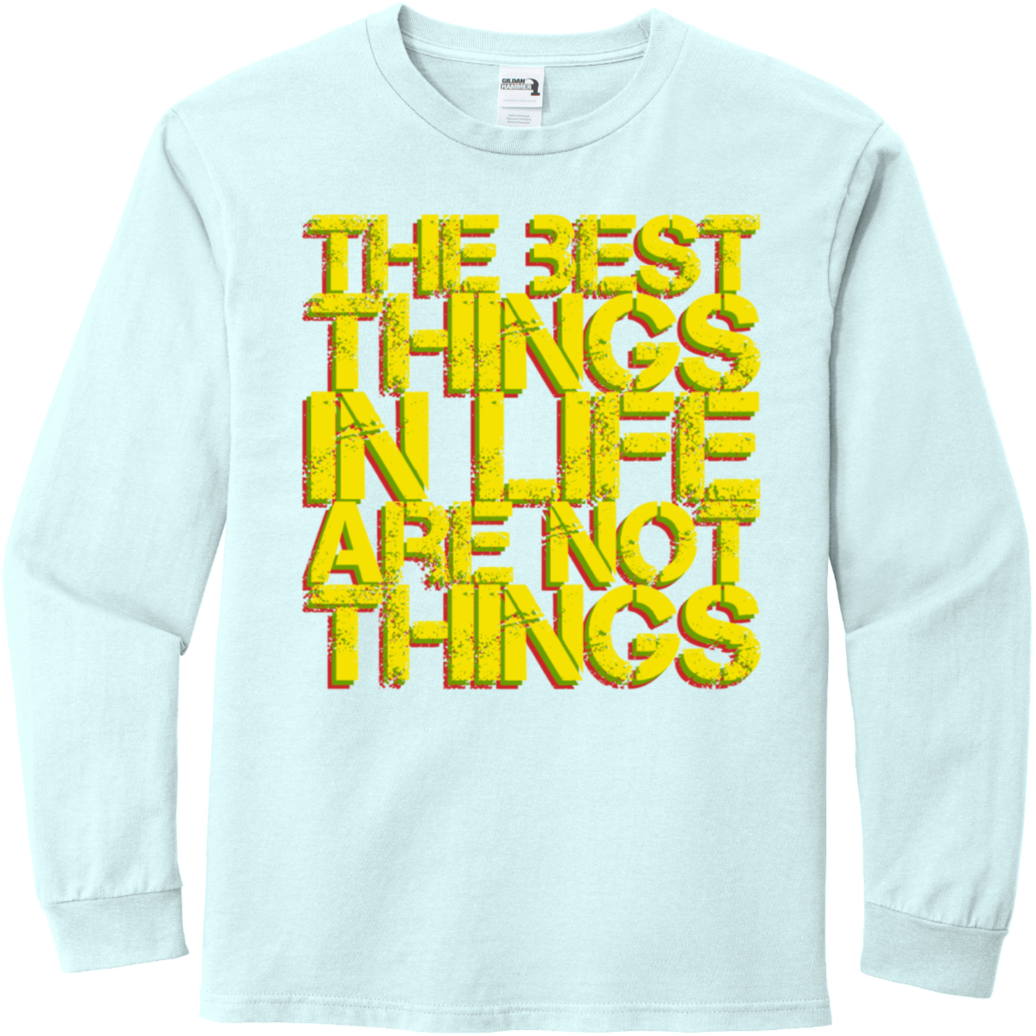 The best things in life Chambray Gildan Hammer Long Sleeve T Shirt