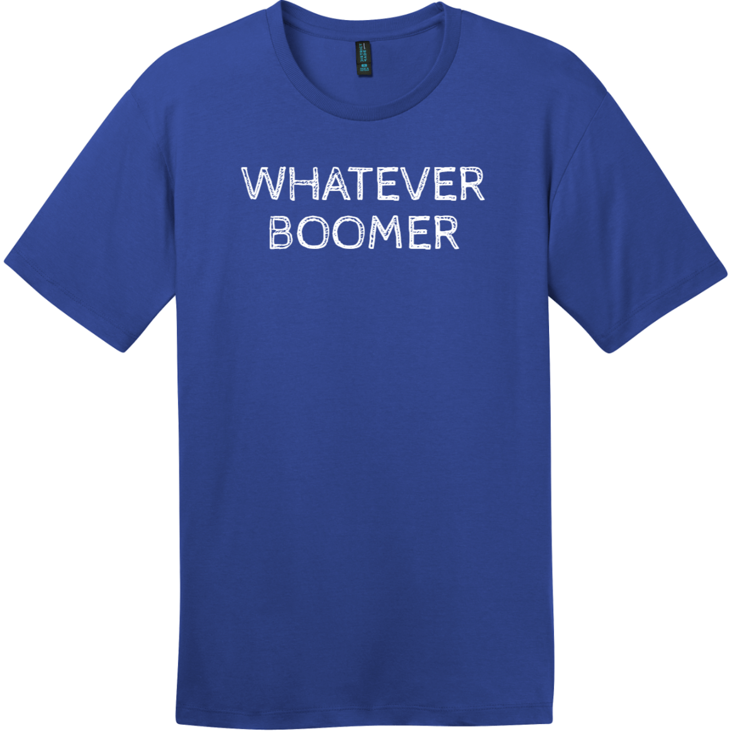 Whatever Boomer T-Shirt Deep Royal District Perfect Weight Tee DT104
