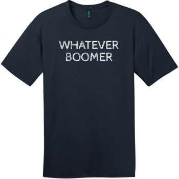 Whatever Boomer T-Shirt New Navy District Perfect Weight Tee DT104