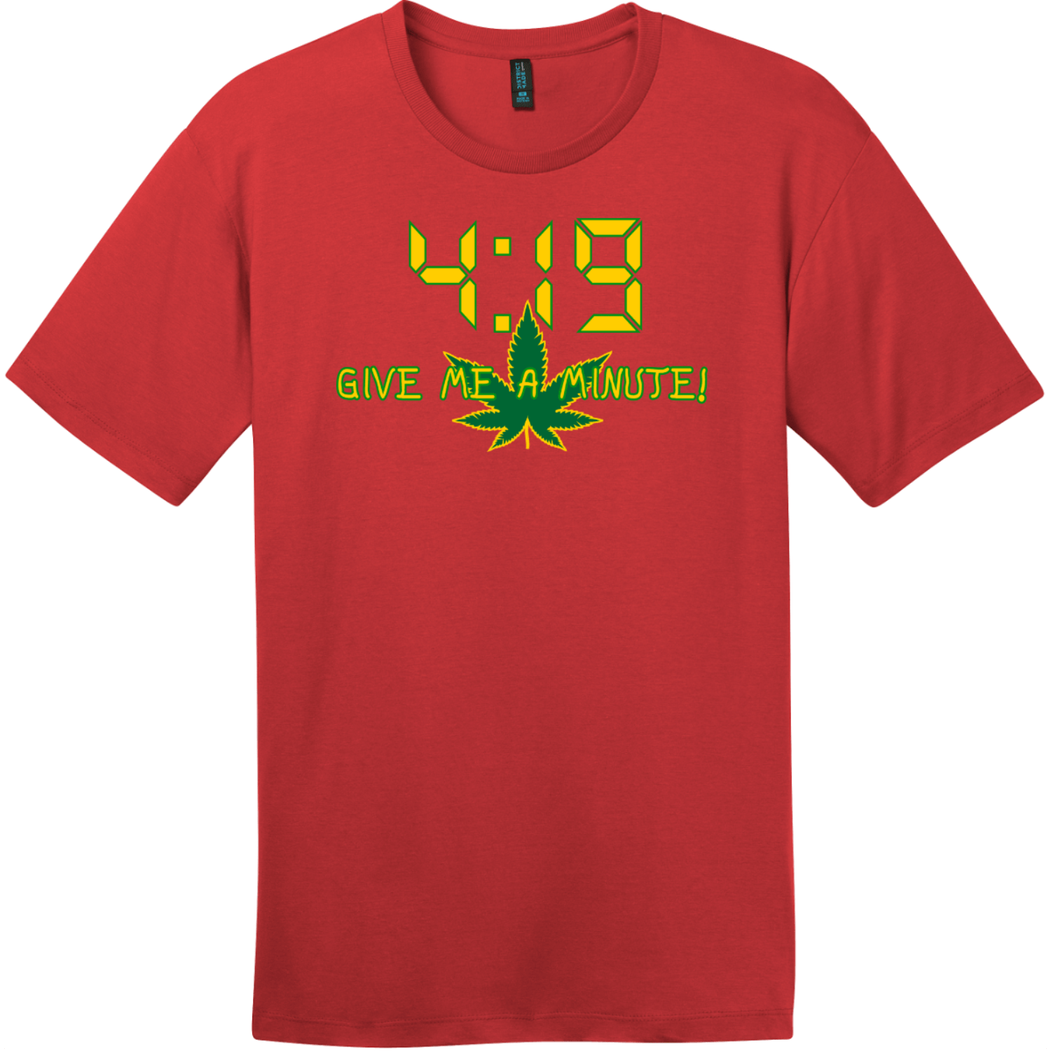 4:19 Give Me A Minute T-Shirt Classic Red District Perfect Weight Tee DT104