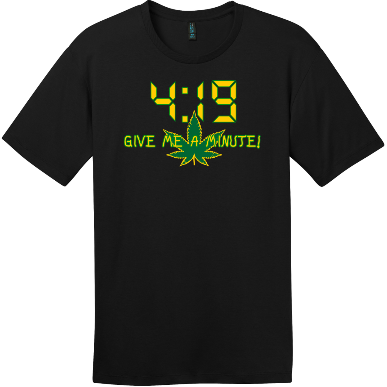 4:19 Give Me A Minute T-Shirt Jet Black District Perfect Weight Tee DT104