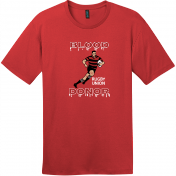 Blood Donor Rugby Union T-Shirt Classic Red District Perfect Weight Tee DT104