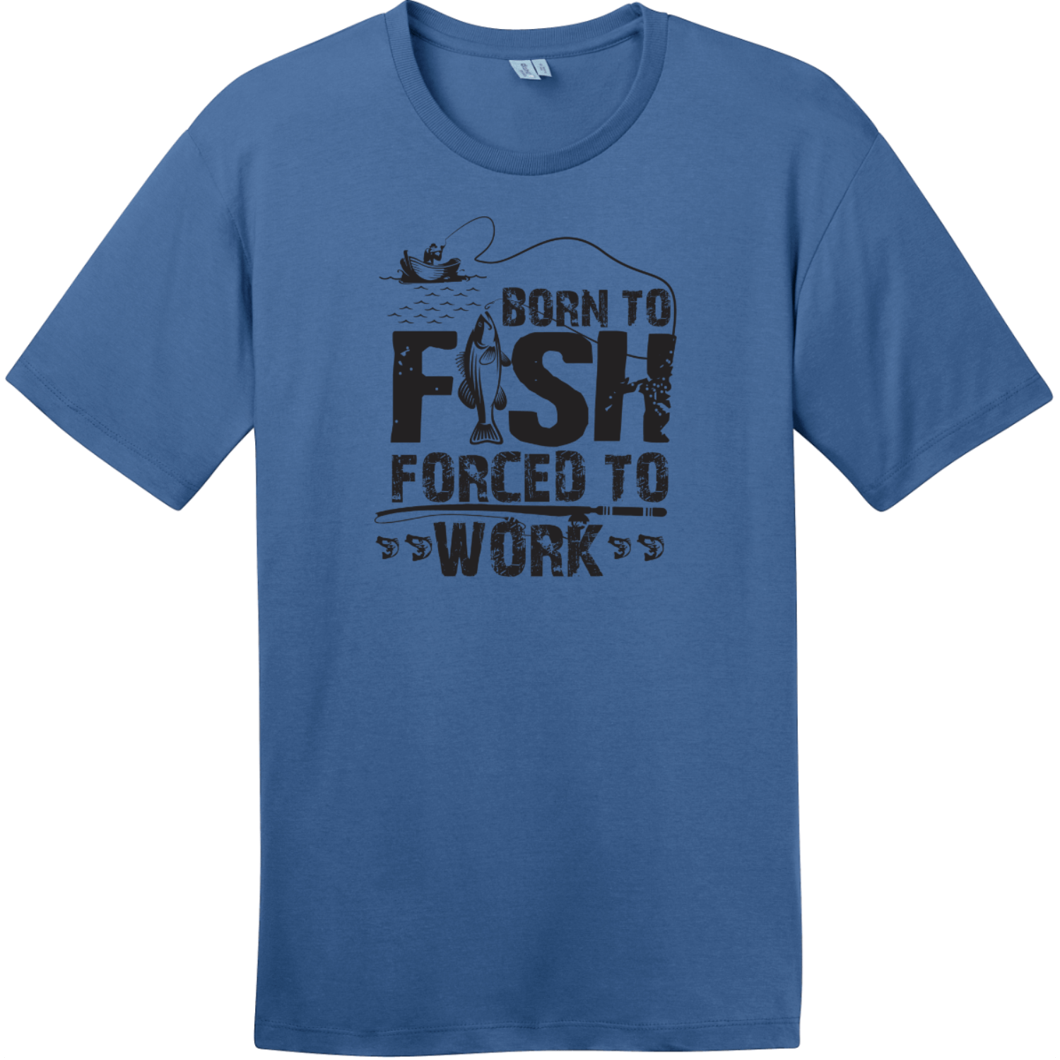 Born To Fish Forced To Work T-Shirt Maritime Blue District Perfect Weight Tee DT104