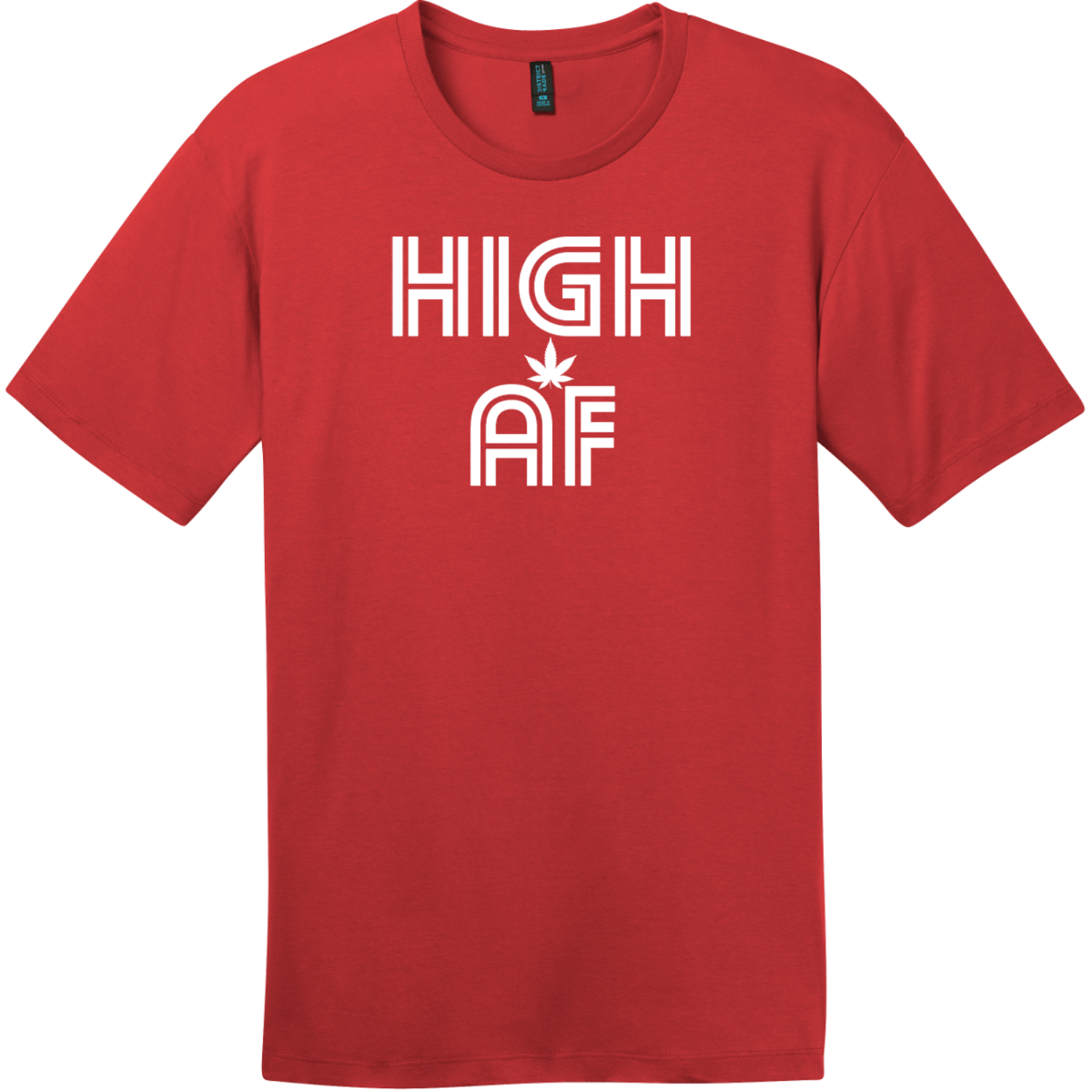 High AF Weed T-Shirt Classic Red District Perfect Weight Tee DT104