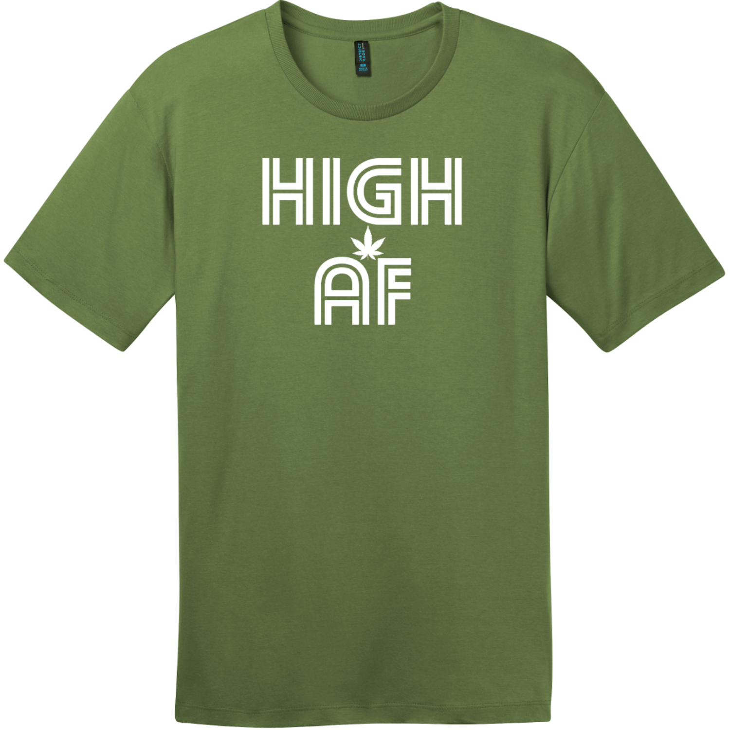 High AF Weed T-Shirt Fresh Fatigue District Perfect Weight Tee DT104