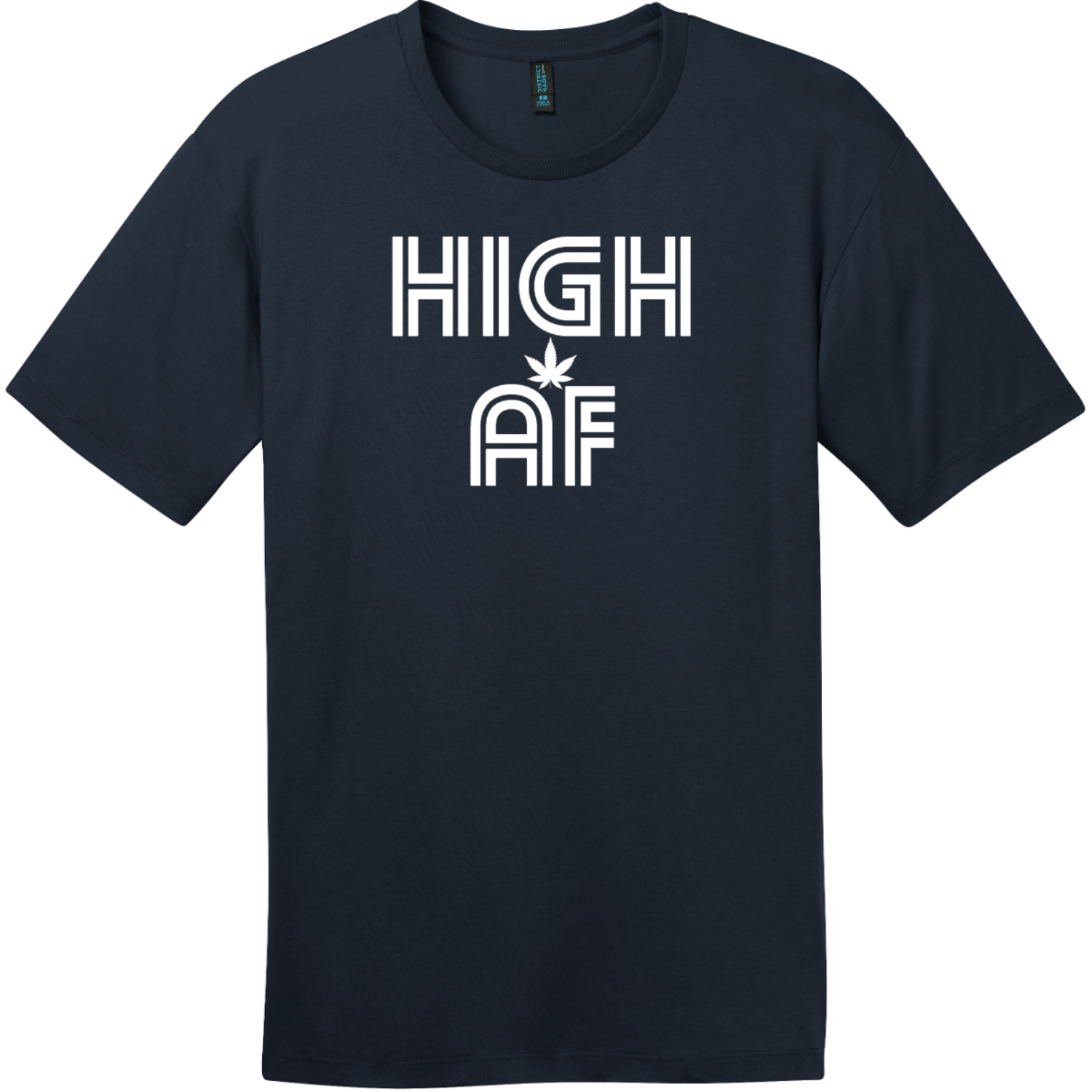 High AF Weed T-Shirt New Navy District Perfect Weight Tee DT104