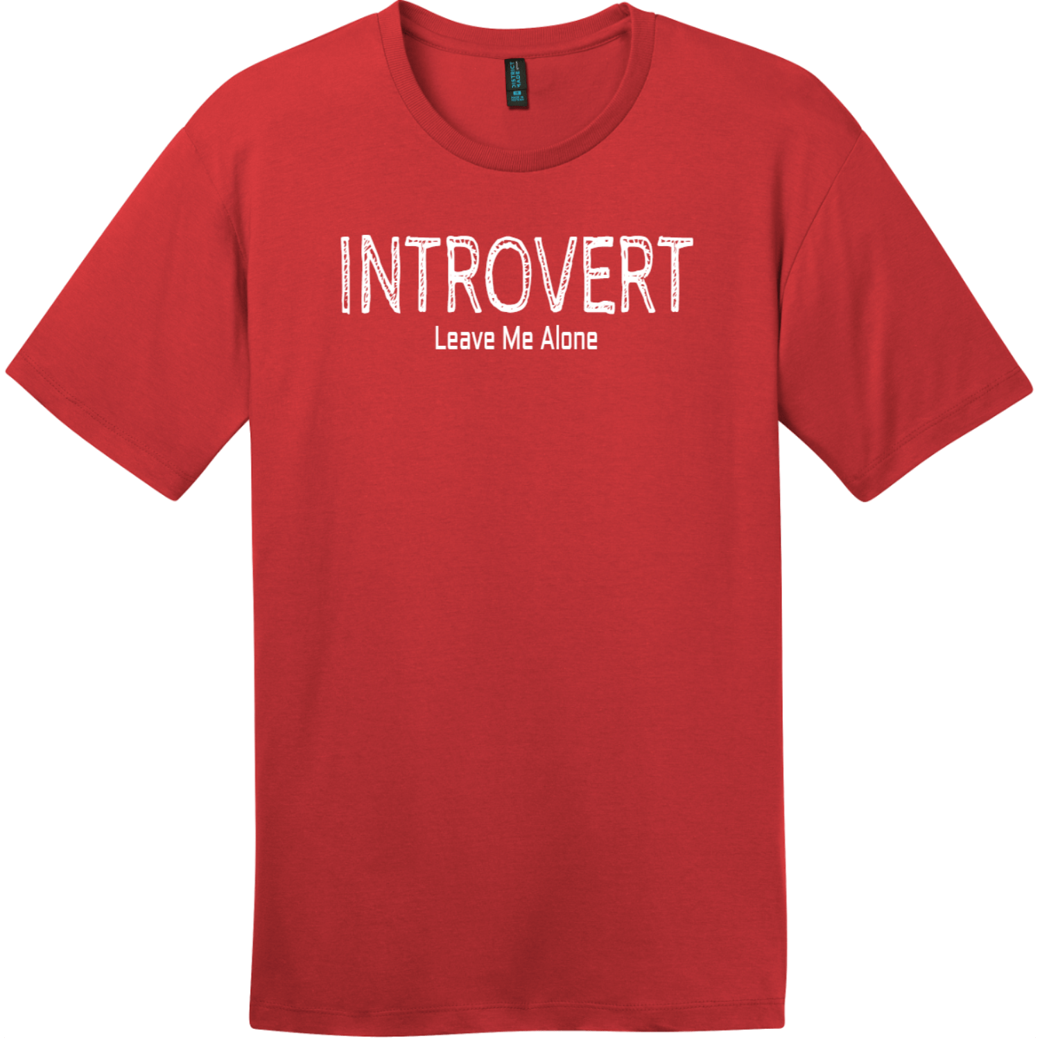 Introvert Leave Me Alone T-Shirt Classic Red District Perfect Weight Tee DT104