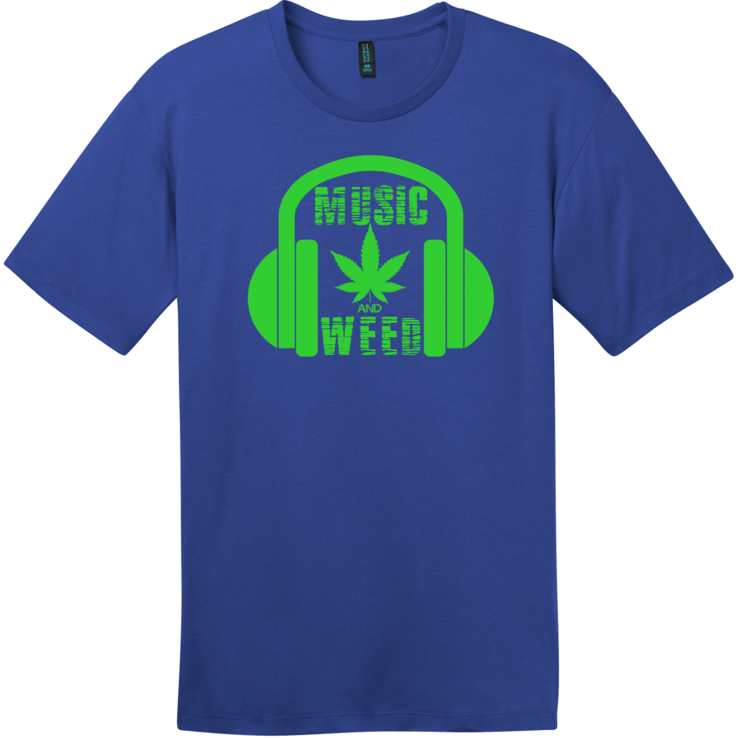Music And Weed Headphone T-Shirt Deep Royal District Perfect Weight Tee DT104