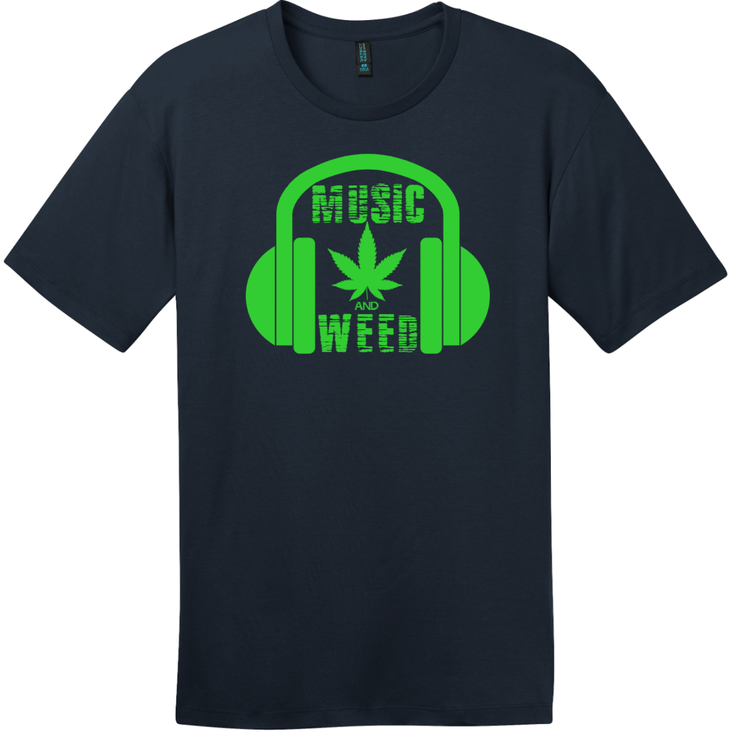 Music And Weed Headphone T-Shirt New Navy District Perfect Weight Tee DT104