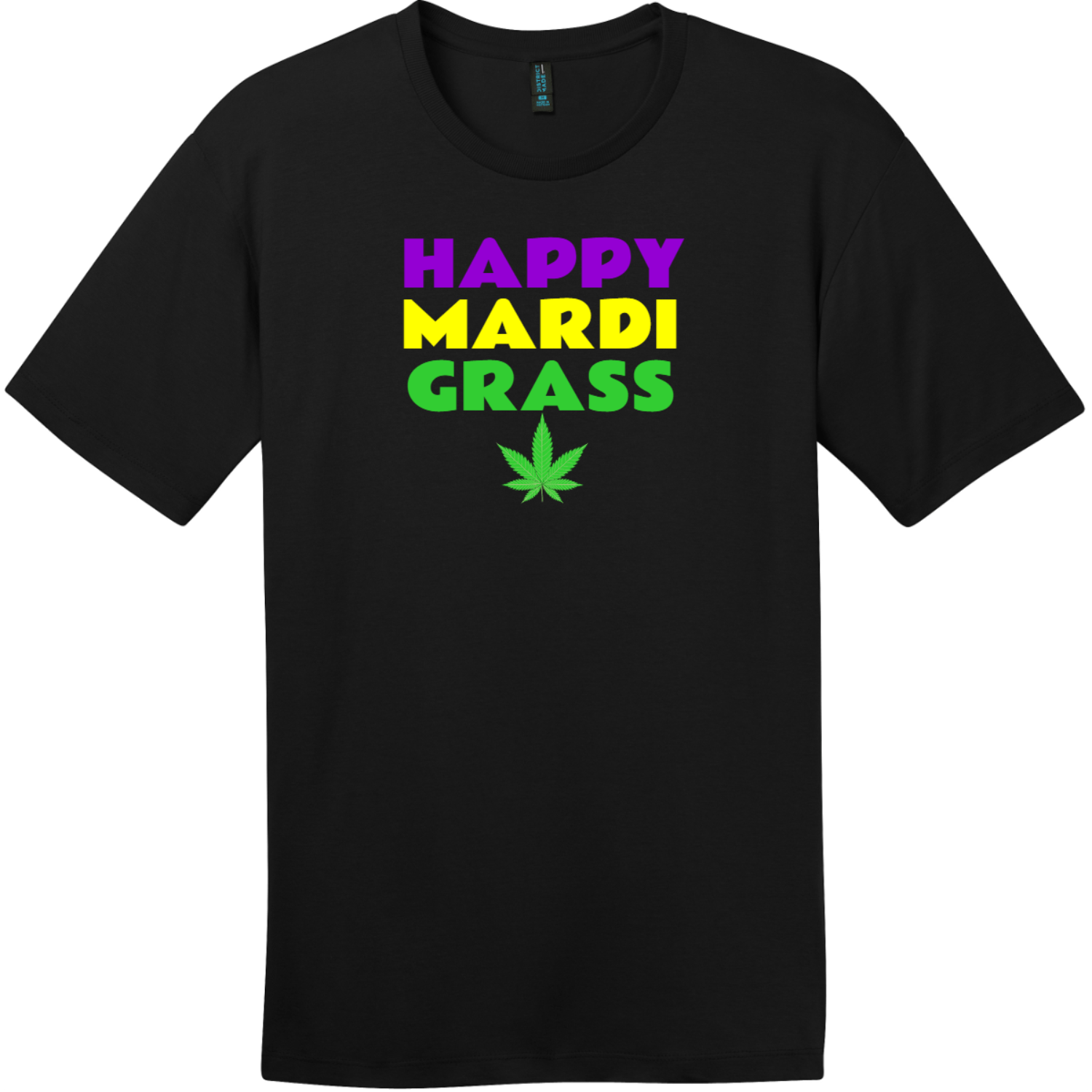 Happy Mardi Grass Weed T-Shirt Jet Black District Perfect Weight Tee DT104