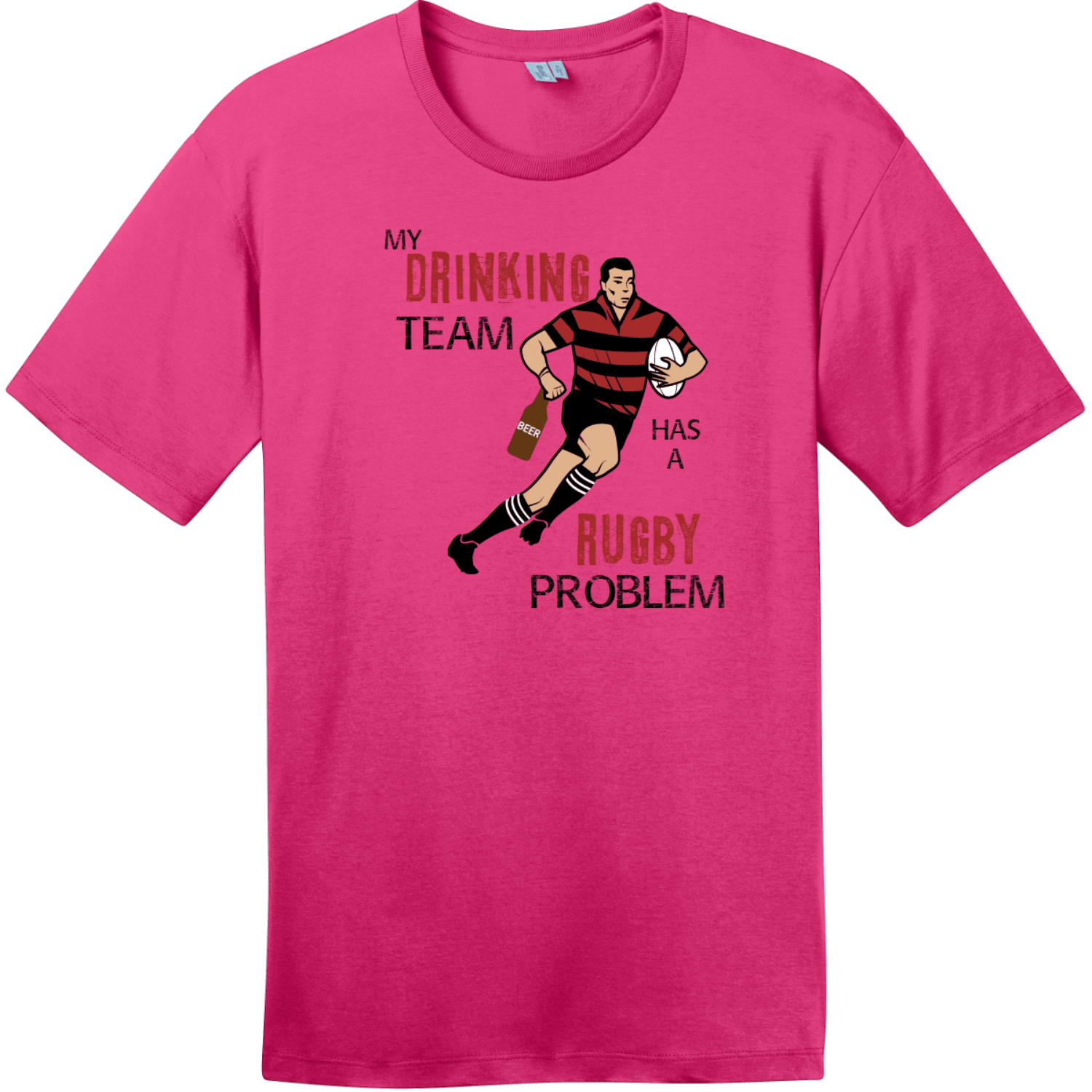 My Drinking Team Has A Rugby Problem T-Shirt Dark Fuchsia District Perfect Weight Tee DT104