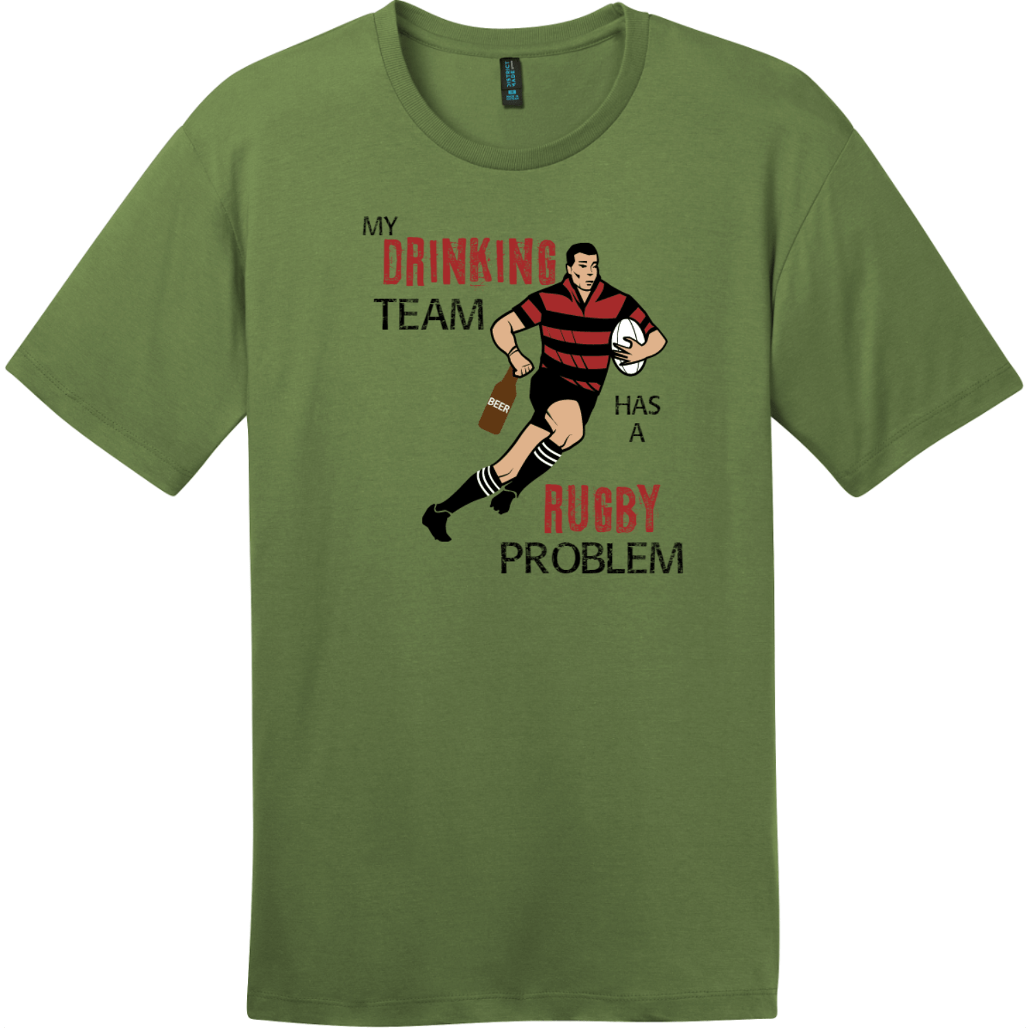 My Drinking Team Has A Rugby Problem T-Shirt Fresh Fatigue District Perfect Weight Tee DT104