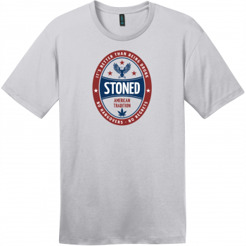 Stoned It's Better Than Being Drunk T-Shirt Silver District Perfect Weight Tee DT104
