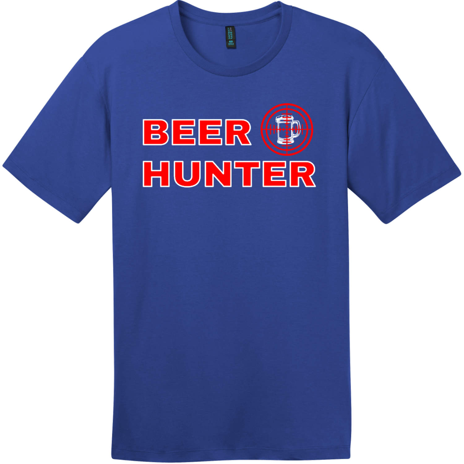 Beer Hunter Funny Beer T-Shirt Deep Royal District Perfect Weight Tee DT104