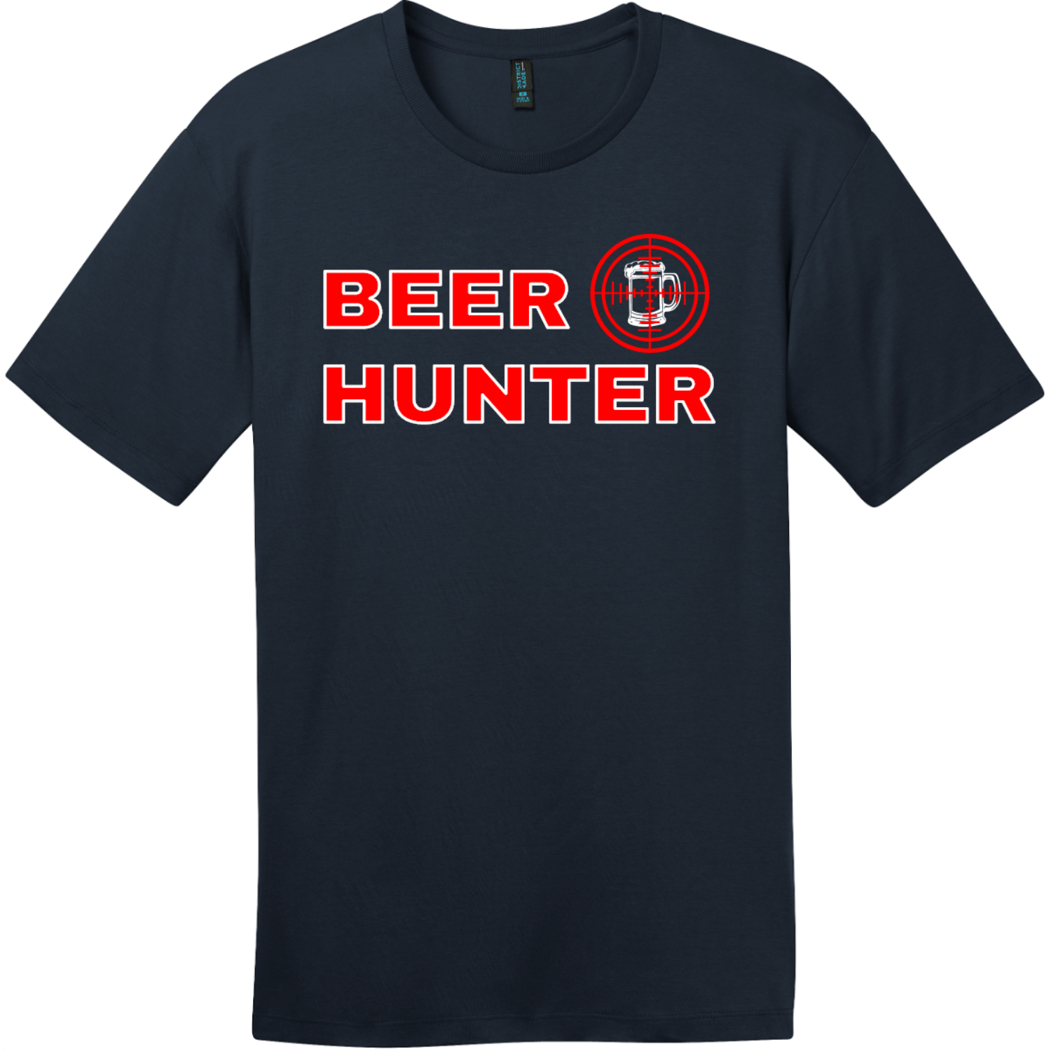 Beer Hunter Funny Beer T-Shirt New Navy District Perfect Weight Tee DT104