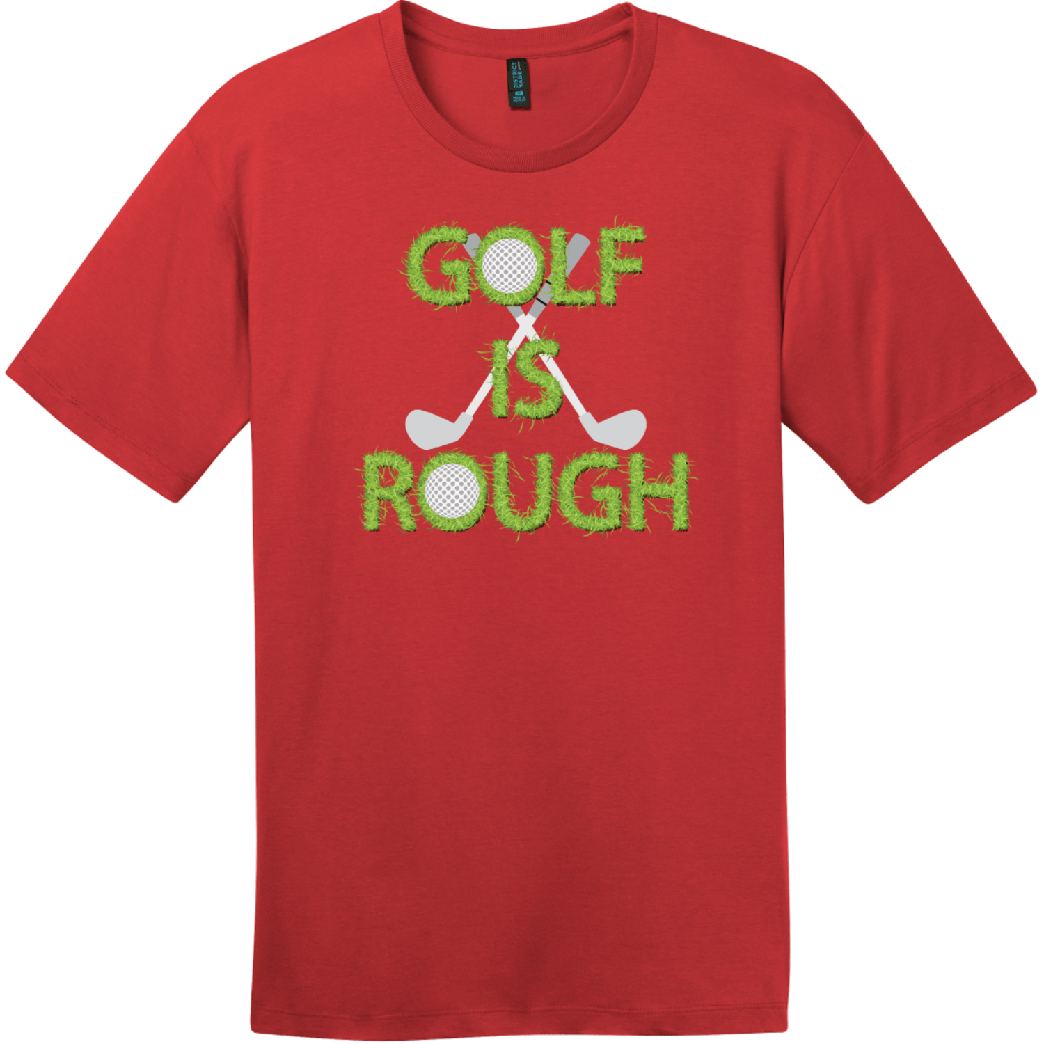 Golf Is Rough Funny Golf T-Shirt Classic Red District Perfect Weight Tee DT104