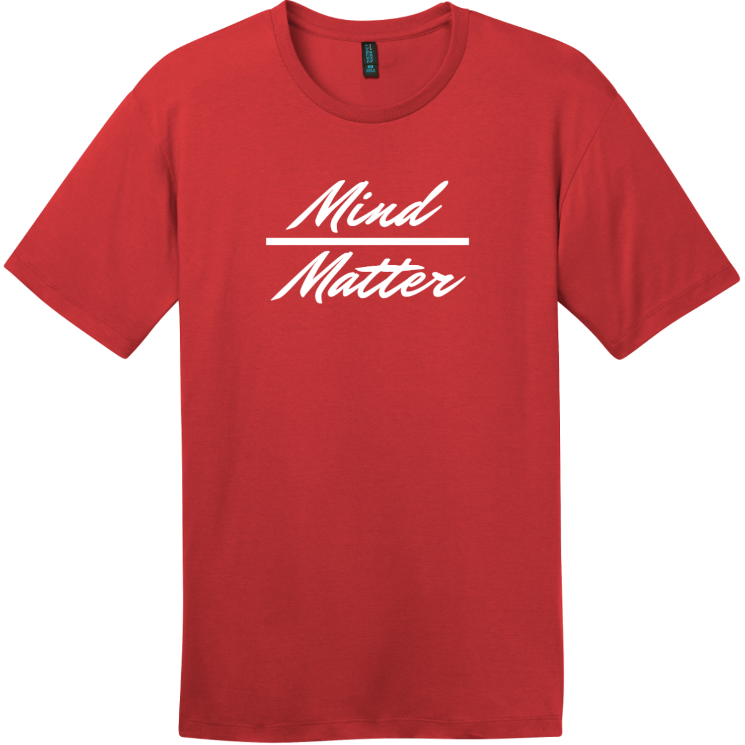 Mind Over Matter T-Shirt Classic Red District Perfect Weight Tee DT104