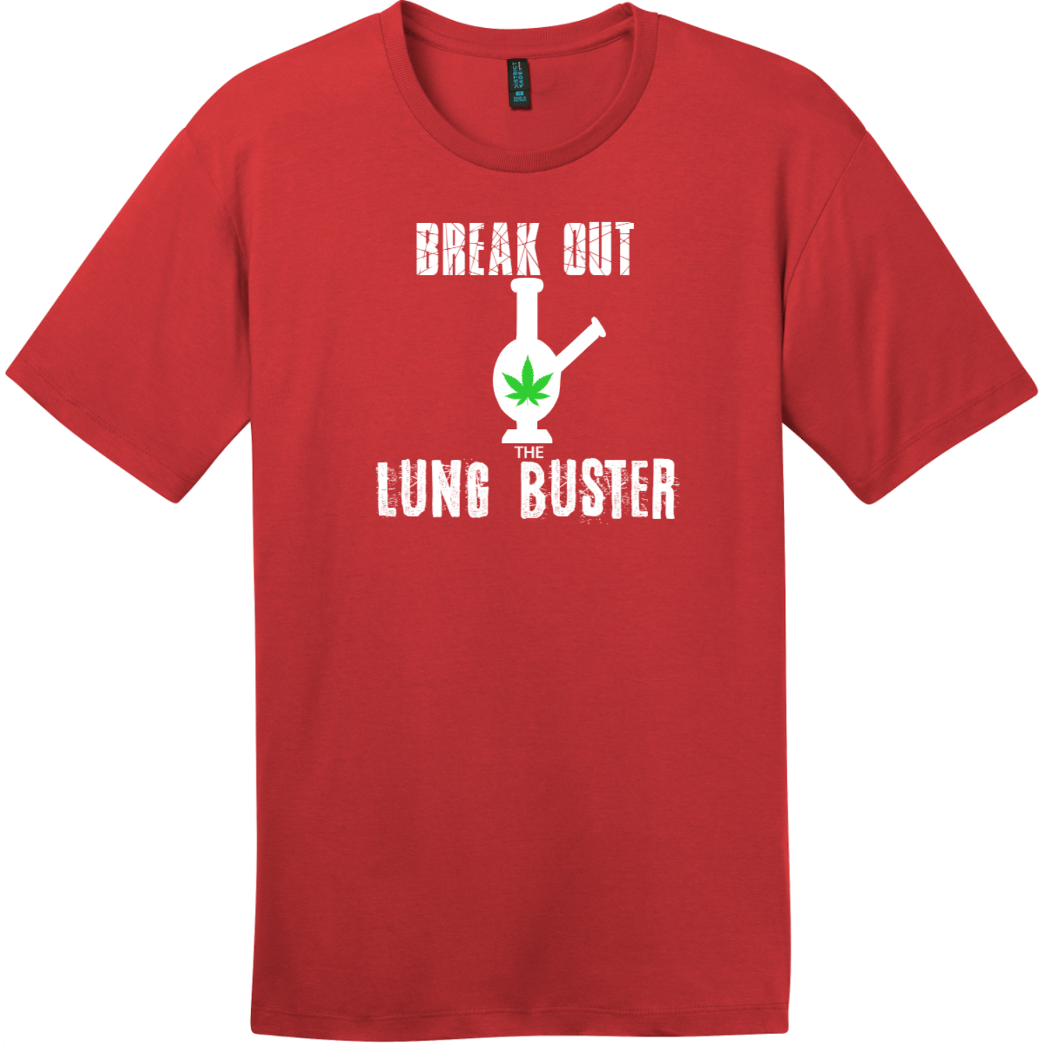 Break Out The Lung Buster Bong T-Shirt Classic Red District Perfect Weight Tee DT104