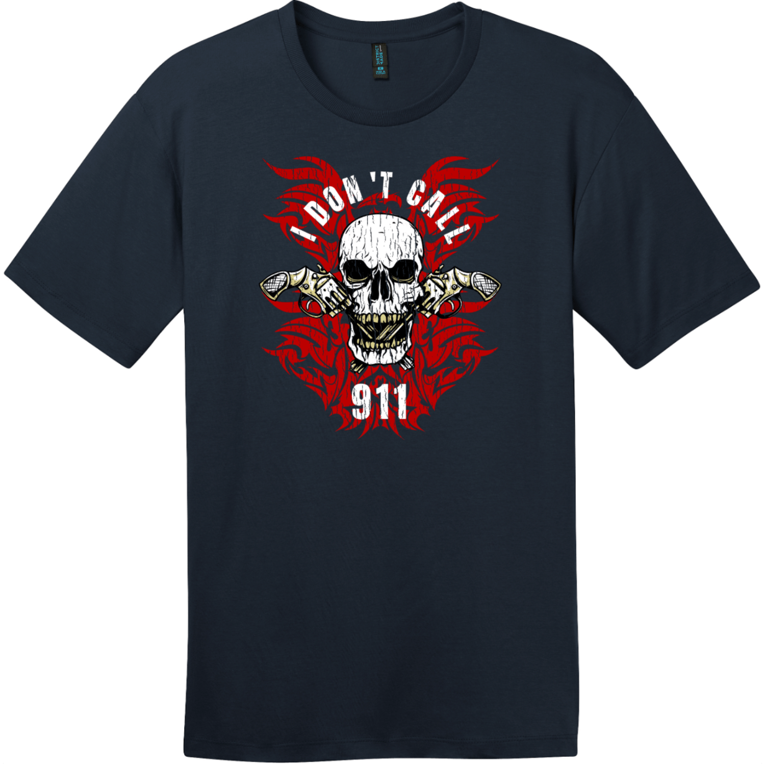 I Dont Call 911 T-Shirt New Navy District Perfect Weight Tee DT104