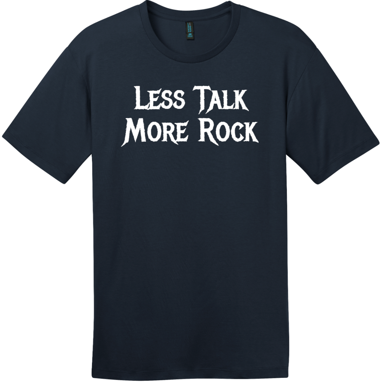 Less Talk More Rock T-Shirt New Navy District Perfect Weight Tee DT104