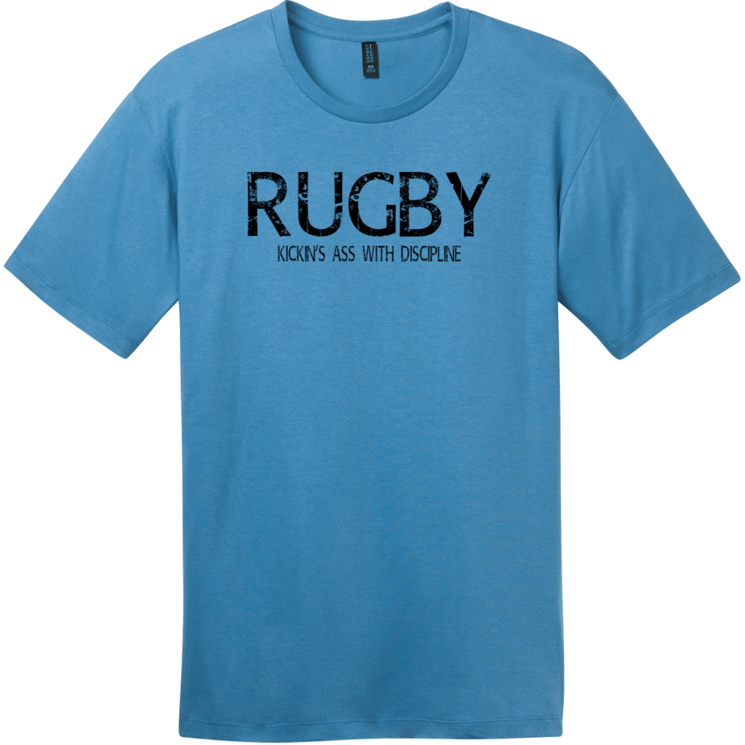 Rugby Kickin Ass With Discipline T-Shirt Clean Denim District Perfect Weight Tee DT104