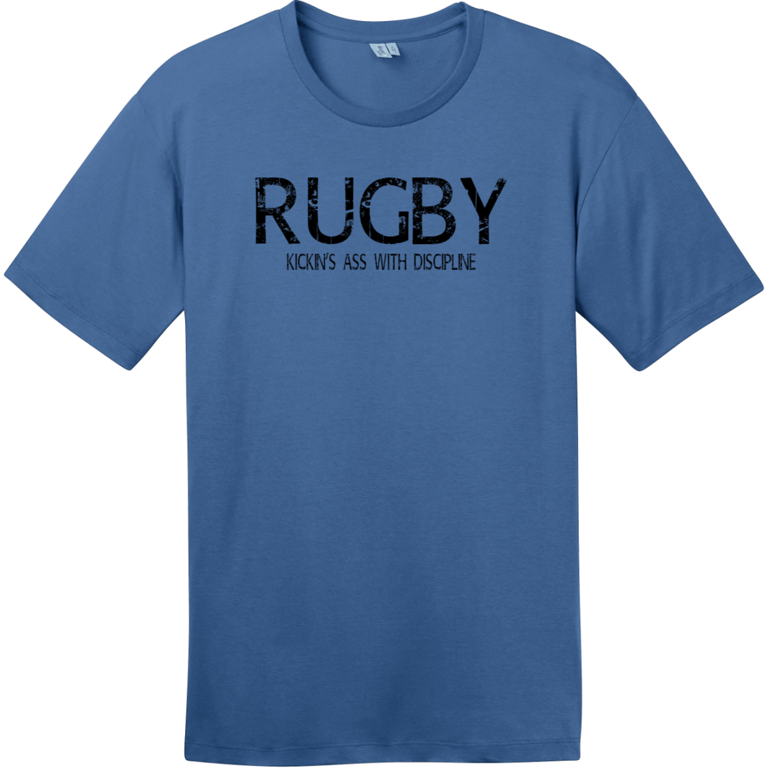 Rugby Kickin Ass With Discipline T-Shirt Maritime Blue District Perfect Weight Tee DT104