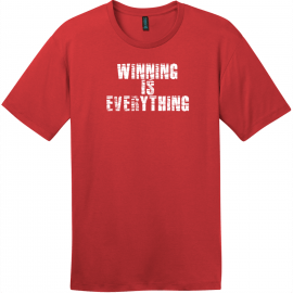 Winning Is Everything T-Shirt Classic Red District Perfect Weight Tee DT104