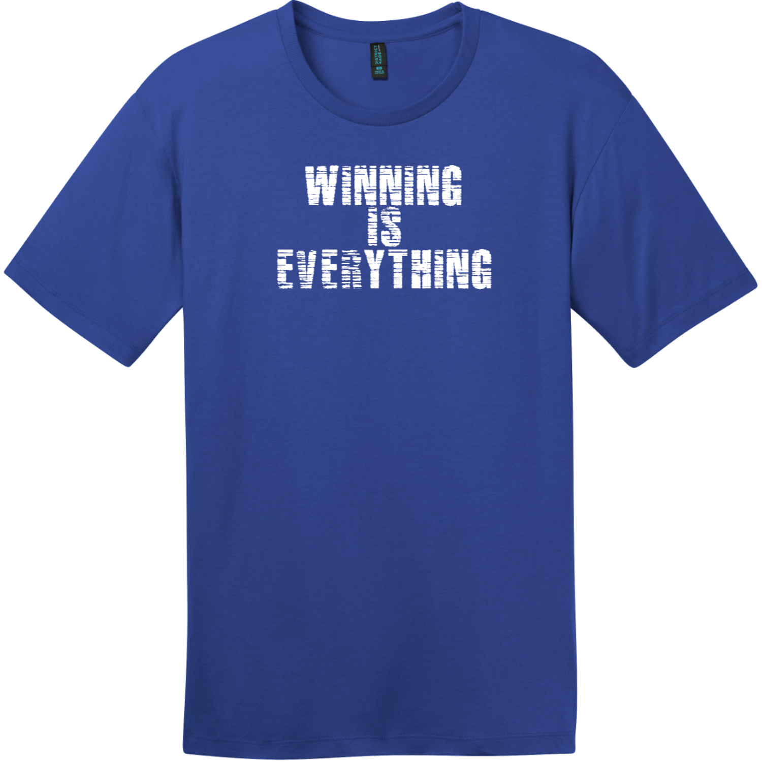 Winning Is Everything T-Shirt Deep Royal District Perfect Weight Tee DT104