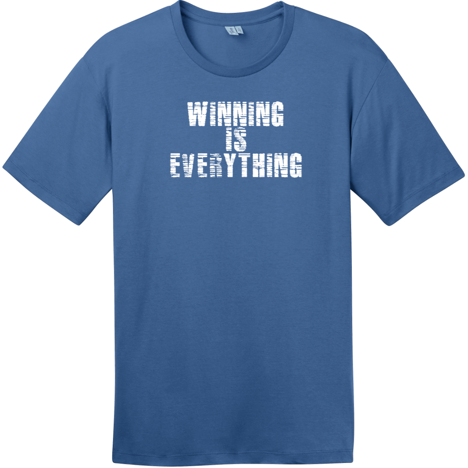 Winning Is Everything T-Shirt Maritime Blue District Perfect Weight Tee DT104