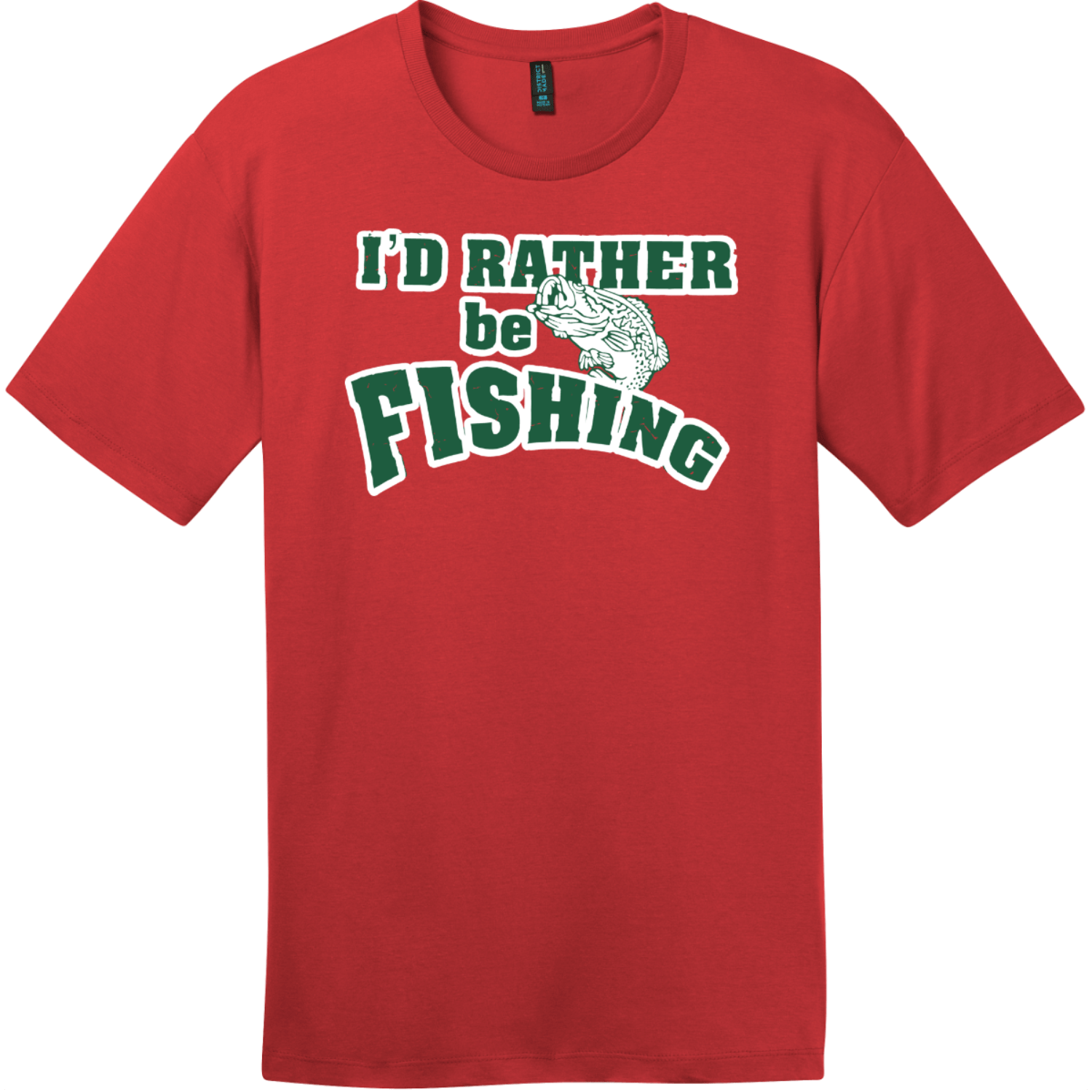 I'd Rather Be Fishing T-Shirt Classic Red District Perfect Weight Tee DT104
