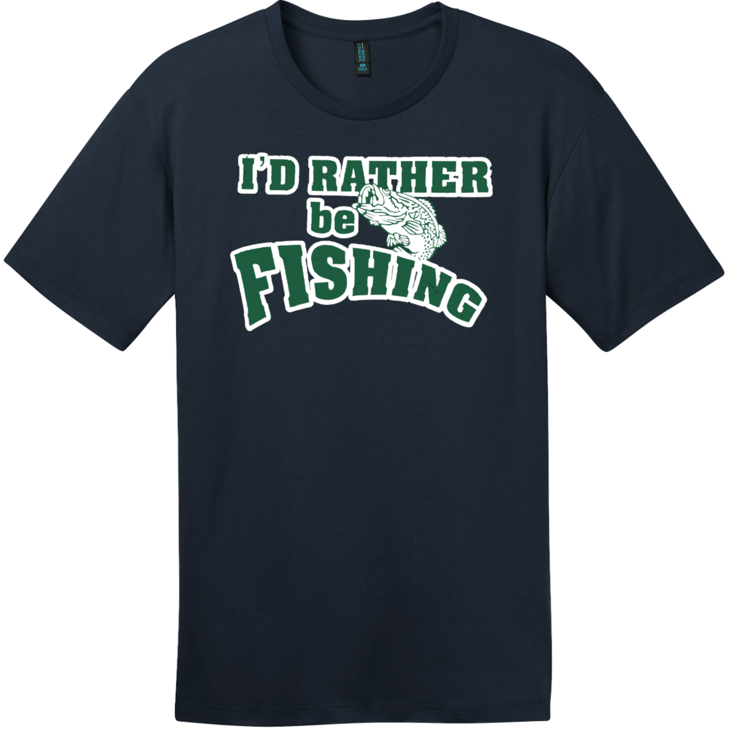 I'd Rather Be Fishing T-Shirt New Navy District Perfect Weight Tee DT104