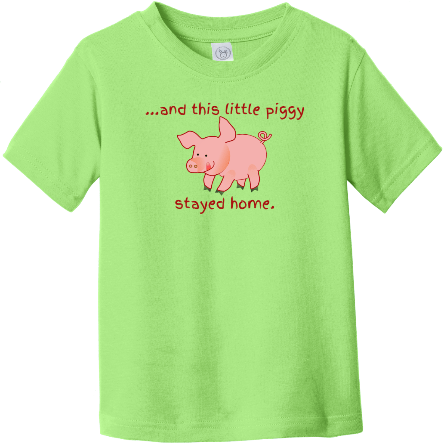 This Little Piggy Stayed Home Toddler T-Shirt Key Lime Rabbit Skins Toddler Fine Jersey Tee RS3321