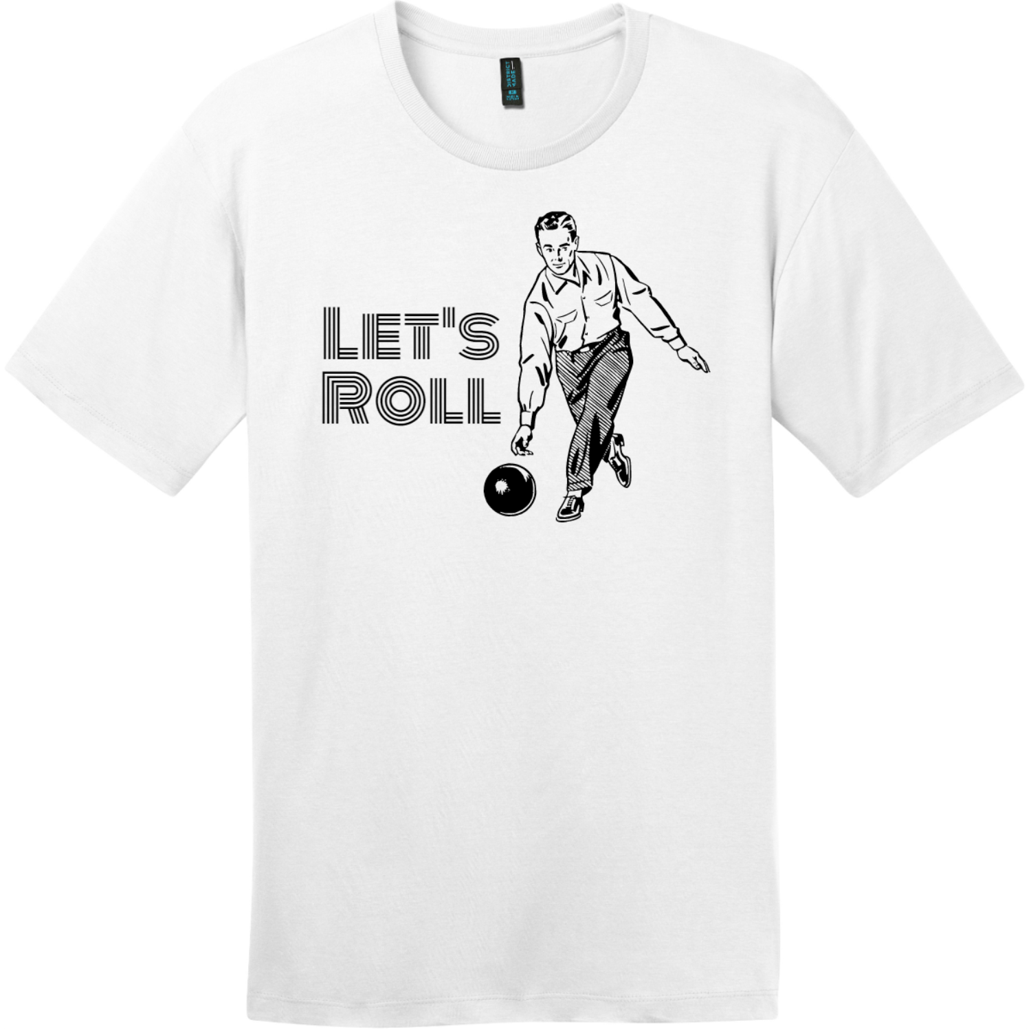 Lets Roll Bowling T Shirt Bright White District Perfect Weight Tee DT104