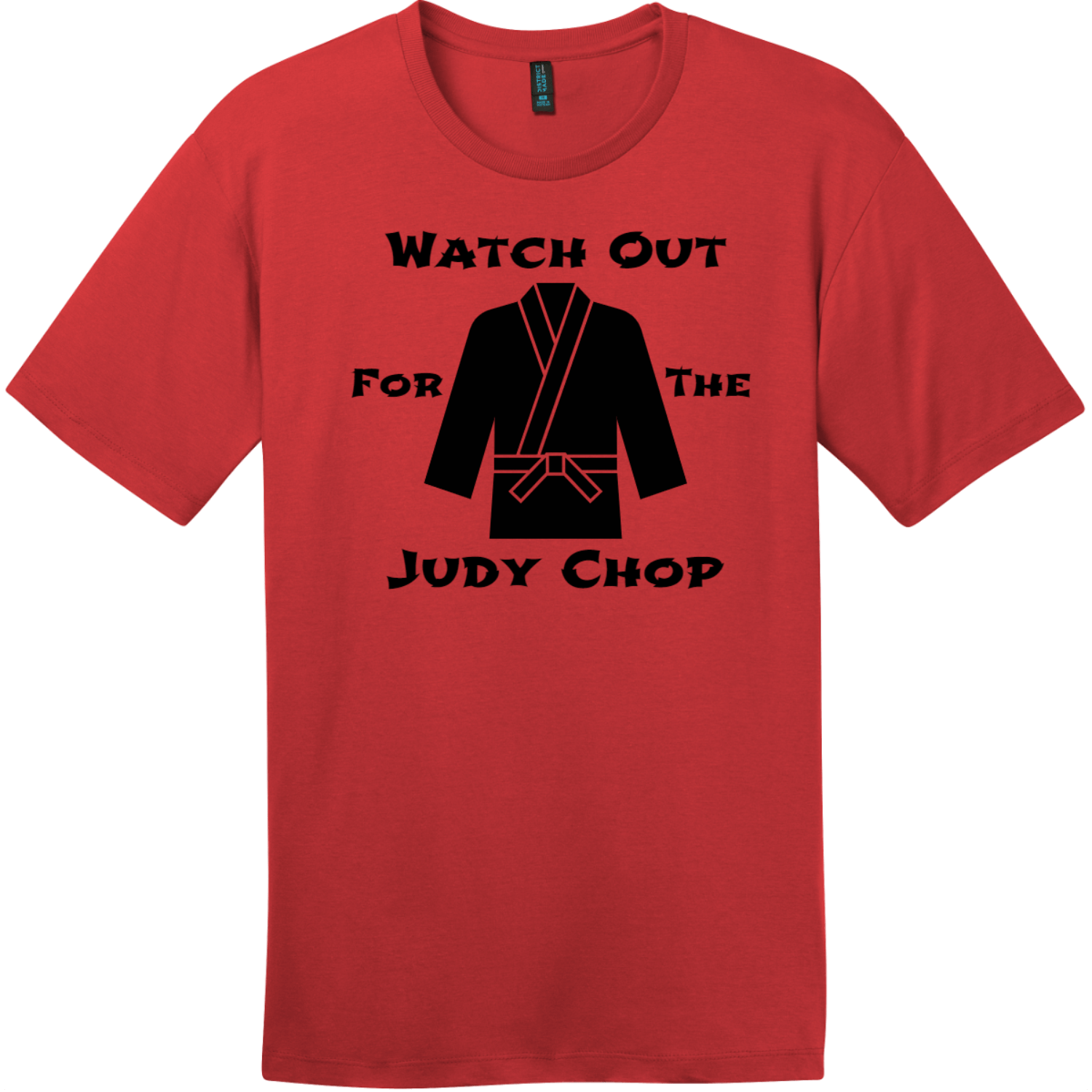 Watch Out For The Judy Chop T-Shirt Classic Red District Perfect Weight Tee DT104