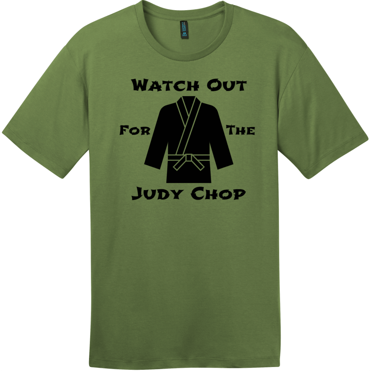 Watch Out For The Judy Chop T-Shirt Fresh Fatigue District Perfect Weight Tee DT104