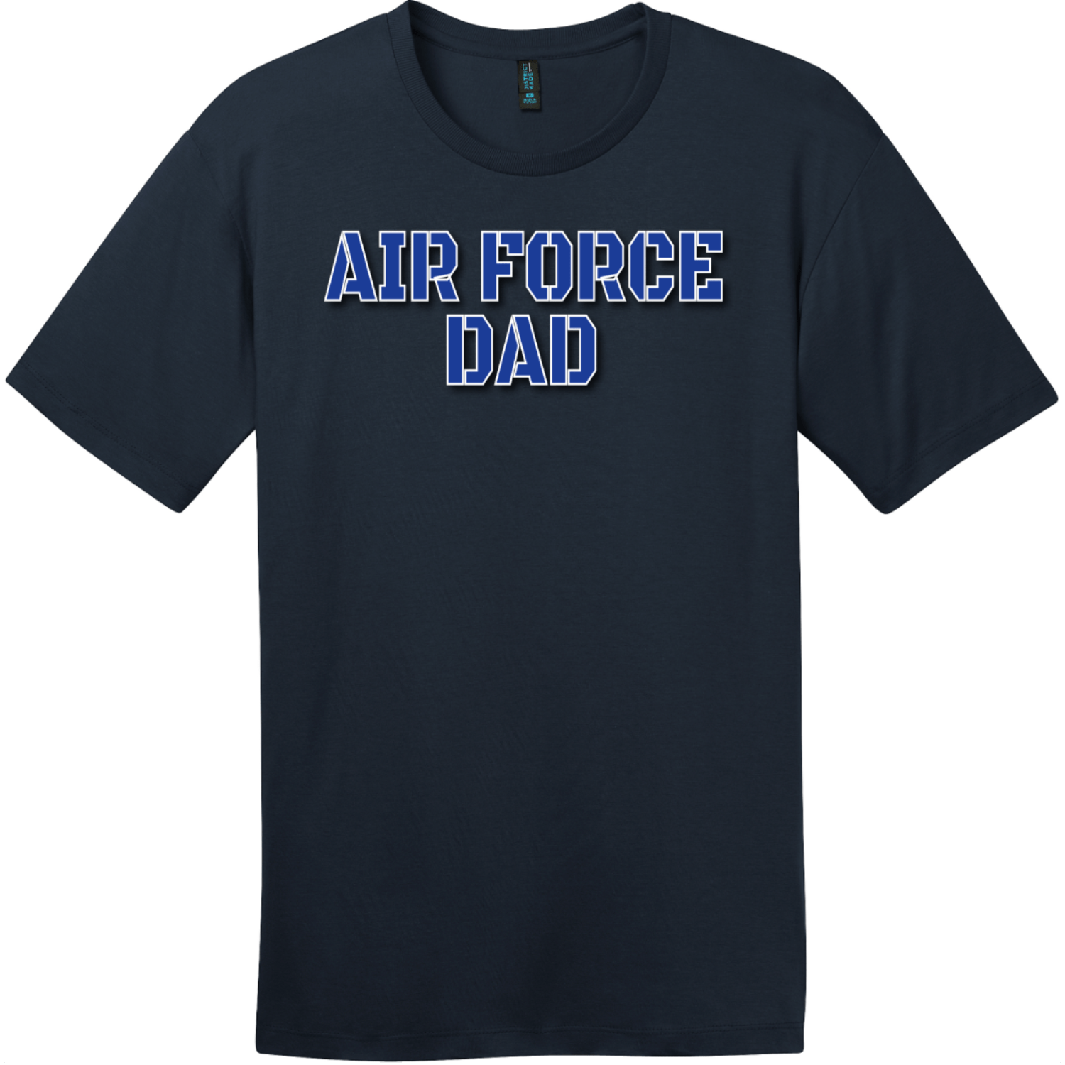 Air Force Dad T Shirt New Navy District Perfect Weight Tee DT104