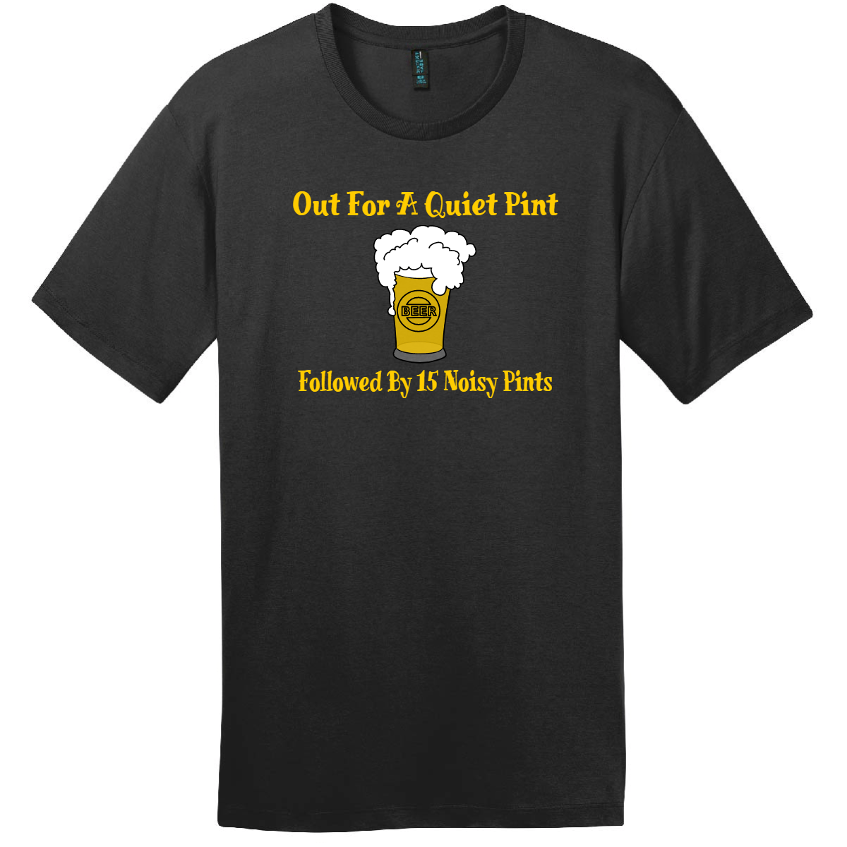 Out For A Quiet Pint T-Shirt