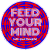 Feed Your Mind Trippy Circle Sticker