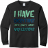 I Have Everything T-Shirt