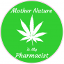 Mother Nature Is My Pharmacist Weed Sticker