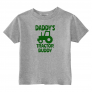 Daddy's Tractor Buddy Toddler T-Shirt